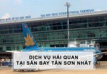 Dịch vụ khai báo hải quan tại sân bay tân sơn nhất nhânh nhất